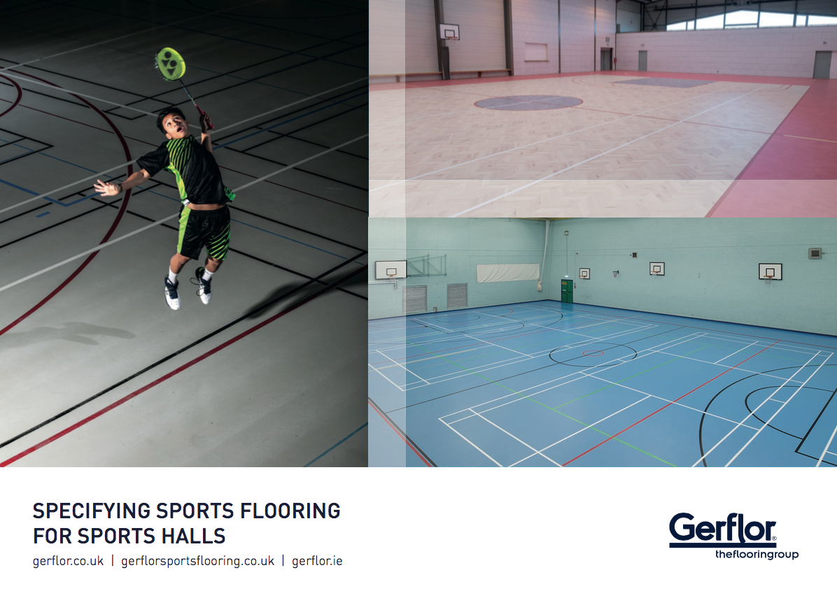 Gerflor Sports Flooring Brochure - Specifying Sports Flooring for Sports Halls
